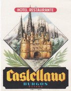 SPAIN ESPAÑA    -  HOTEL LUGAGGE  LABEL - HOTEL CASTELLANO - BURGOS - Hotel Labels