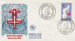 Enveloppe   FDC  1er   Jour   MADAGASCAR     Centenaire   De  La  CROIX  ROUGE    1963 - Madagascar (1960-...)