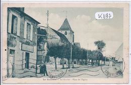 LA GUERCHE- LE GRAVIER-  PLACE DE L EGLISE - La Guerche Sur L'Aubois