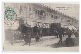 MAROC -- CASABLANCA -- RUE DU MARCHE -- 1919 -- - Casablanca