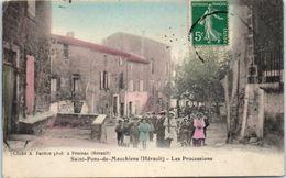 34 - SAINT PONS De MAUCHIENS --  Les Processions - Saint-Pons-de-Mauchiens