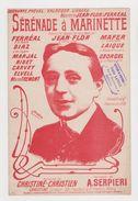 Partition Sérénade à Marinette Chanson Napolitaine Créée Par Jean-Flor De 1908 - Music & Instruments