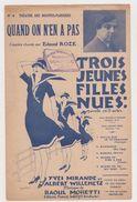 Partition Quand On N'en A Pas Couplets Chantés Par Edmond Roze De L'opérette Trois Jeunes Filles Nues En 1925 - Opera