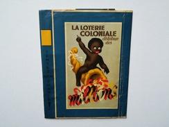 VIEUX COUVRE -  LIVRE PUBLICITAIRE LOTERIE COLONIALE BELGIQUE CONGO BELGE-  ANNÉE ANTÉRIEURE À 1960. - Book Covers
