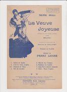 Partition La Veuve Joyeuse Opérette En 3 Actes Au Théâtre Apollo D'après Meilhac En 1909 - Opern
