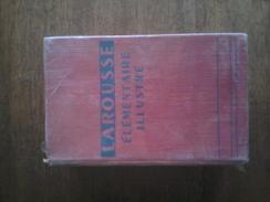 DICTIONNAIRE LAROUSSE ELEMENTAIRE ILLUSTRE - 1914 - Dictionaries