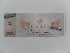 TICKET CONCERT EAGLES MARIAGE PRINCIER DE MONACO 30 JUIN 2011 - TICKET COMPLET AVEC SOUCHE DETACHABLE - Concert Tickets