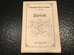 Zürich -1912 - TOPOGRAPHISCHE KARTE DER SCHWEIZ - CARTE TOPOGRAPHIQUE DE LA SUISSE - Topographische Karten