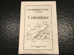 Colombier -1937 - TOPOGRAPHISCHE KARTE DER SCHWEIZ - CARTE TOPOGRAPHIQUE DE LA SUISSE - Gr. Destr. 1 - Topographische Karten