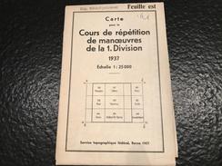 Carte Pour Le Cours De Répétition De Manœuvres De La 1. Division - 1937 - Eidg. Militärdepartement - Feuille Est - Topographical Maps