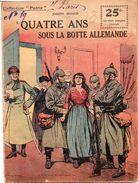 FASCICULE-Collection Patrie-QUATRE ANS SOUS LA BOTTE ALLEMANDE De Joseph Mongis N° 148 - Frais D'envoi Pour La F  2.50 - Other