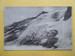 CAUTERETS. Le Glacier Du Mont Ferral. - Cauterets