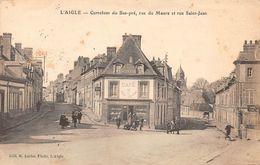 L'AIGLE - LAIGLE - Carrefour Du Bas-pré, Rue Du Maure Et Rue Saint Jean - L'Aigle