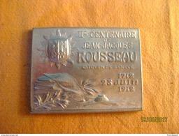 Suisse: Plaquette Souvenir Du 200e Anniversaire De La Naissance De J.J. Rousseau 1912 - Professionnels / De Société
