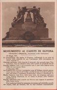 Savona. Monumento Ai Caduti Di Savona. Non Viaggiata - Savona