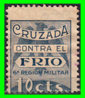 SELLO CRUZADA CONTRA EL FRIO 10 CENTIMOS. 6ª REGION MILITAR. GUERRA CIVIL - Impuestos De Guerra