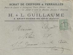 SAINT COSME DE VAIR H L GUILLAUME ACHAT CHIFFONS PEAUX DE LAPINS SAUVAGINES ENVELOPPE ECRITE A L INTERIEUR ANNEE 1915 - Francia