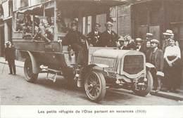"""/ CPA FRANCE 60 """"Les Petits Réfugiés De L'Oise Partant En Vacances"""" / AUTOMOBILE - France"""