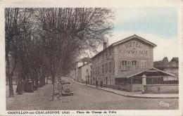 G158 - 01 - CHATILLON-SUR-CHALARONNE - Ain - Place Du Champ De Foire - Châtillon-sur-Chalaronne
