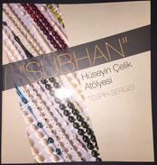 ISLAM OTTOMAN  ISLAMIC MISBAHAS Subhan Beads Exhibition Catalog - Books, Magazines, Comics