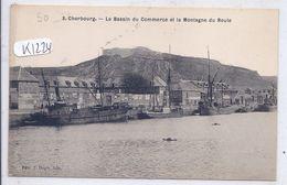 CHERBOURG- LE BASSIN DU COMMERCE ET ET LA MONTAGNE DU ROULE - Cherbourg