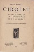 Girolet Et Autres Contes De La Croix-Scaille Et De La Semoy - Paulin Renault  (dédicacé Par L'auteur), Editions ... - Culture