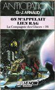 FNA 1571 - ARNAUD, Georges-Jean - On M'appelait Lien Rag (BE) - Fleuve Noir