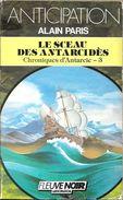 FNA 1549 - PARIS, Alain - Le Sceau Des Antarcidès (BE+) - Fleuve Noir