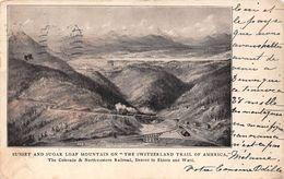 """USA - Sunset And Sugar Loaf Mountain On """" The Switzerland Trail Of America """" - Colorado & Northwestern Railway 1907 - Denver"""