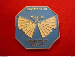 European Badminton Championships 1990 Moscow USSR (blue Colour) Pin - Badminton