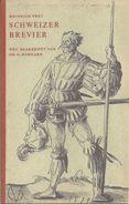 Heinrich Frey - Schweizer Brevier                  1956 - Crónicas & Anuarios