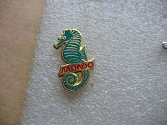 Pin's Hypocampe De La Collection MONDO - Animaux
