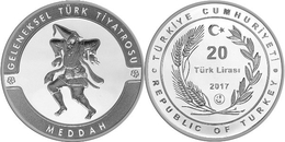 AC - MEDDAH TRADITIONAL TURKISH THEATRE COMMEMORATIVE SILVER COIN TURKEY 2017 PROOF UNCIRCULATED - Turquia