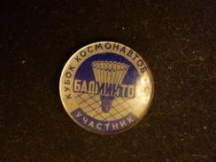 Cup Astronauts USSR - PARTICIPANT - Soviet Badminton Pin Badge - Badminton