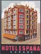 SPAIN ESPAÑA -  HOTEL LUGAGGE  LABEL - HOTEL ESPAÑA - BURGOS - Hotel Labels