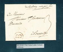 782/25 - Lettre Précurseur De DOLHAIN 1784 ( Manuscrit De Limbourg) Vers BXL - B Brun Dans Un Cercle - Port Encre 3 - 1714-1794 (Austrian Netherlands)