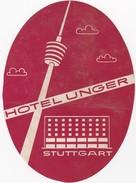 GERMANY -  HOTEL LUGAGGE  LABEL - HOTEL UNGER - STUTTGART - Etiketten Van Hotels