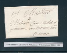 785/25 - Lettre Précurseur De DINANT 1716 ( Manuscrit De Namur ) Vers Anvers - Port Encre 4 - 1714-1794 (Austrian Netherlands)