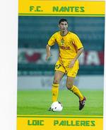 CARTE DE JOUER DU FC. NANTES   LOIC PAILLERES SAISONS 1996-2005      # REFERENCE . JN.FC. 203 - Soccer