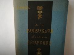 DE LA TOISON D OR À L ORDRE DE LEOPOLD  II   HISTOIRE DES ORDRES DÉCORATIONS  DISTINCTIONS  EN BELGIQUE -  ANNÉE 1939 - Libri