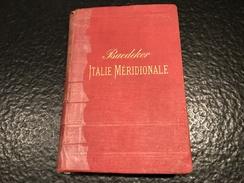 Italie Méridionale -1883- Sicilie Et Sardaigne - GUIDES BAEDEKER - ITALIE - Manuel Du Voyageur - Livres, BD, Revues