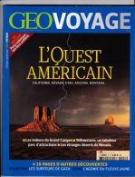 Géo Voyage - L'Ouest Américain - Geografia