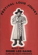 712z  04 Digne Les Bains Revue Du Festival Louis Jouvet En 1981 (50 Pages) - Theatre