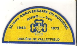 """Badge Patch 30ieme Anniversaire Du Guidisme Avec- - - - - Toi 1943 1973 Diocese De Valleyfield 4"""" X 2""""  10 Cm X 5 Cm - Badges"""