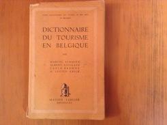 Dictionnaire Du Tourisme En Belgique - Livres, BD, Revues