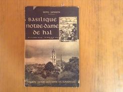 Basilique Notre -Dame De Hal - Livres, BD, Revues