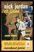 """"""" Nick JORDAN Rit Jaune """", Par André FERNEZ - E.O. MJ N° 220 - Espionnage. - Marabout Junior"""