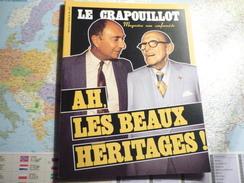 Le Crapouillot N°90 Novembre 1986 Ah, Les Beaux Héritages ! - Politica