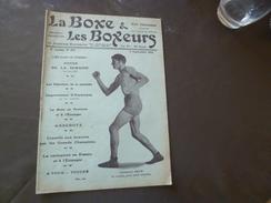 Revue La Boxe Et Les Boxeurs 1913 N°196 Gunboat Smith Toulis Aimo    22 Pages   Textes Photos + Pub - Livres, BD, Revues