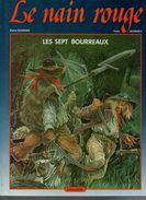 Durand & Bordes Le Nain Rouge Les Sept Bourreaux - Livres, BD, Revues